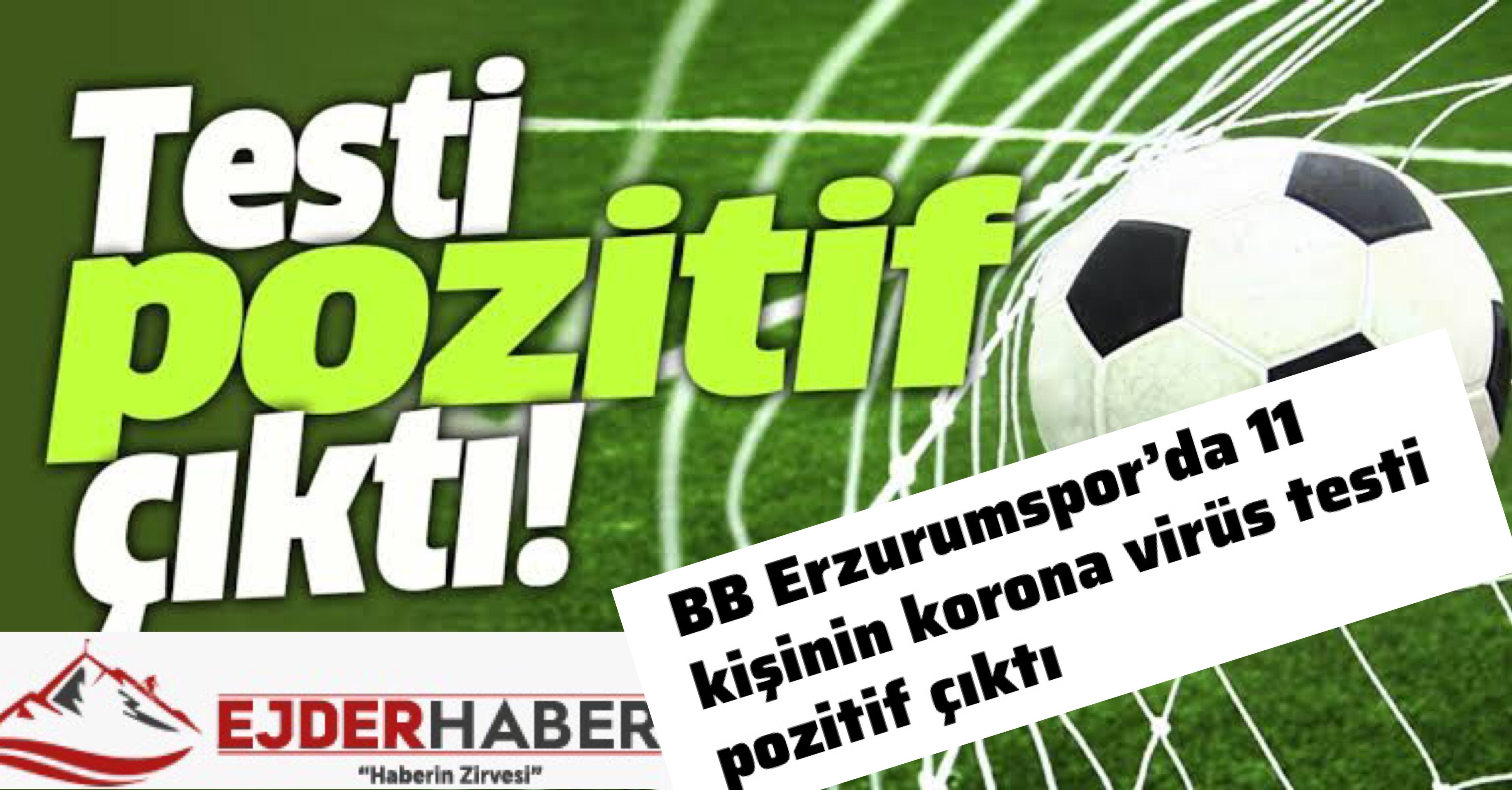 Erzurumspor'da 11 pozitif vaka!!